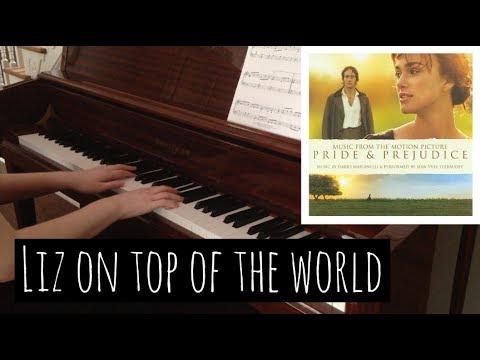 Liz on Top of the World (Pride and Prejudice) - Dario Marianelli