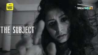The Subject - Latest Thriller Short film 2015