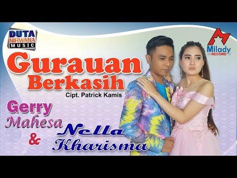 Download Nella Kharisma ft. Gerry Mahesa - Gurauan Berkasih  Mp4 baru