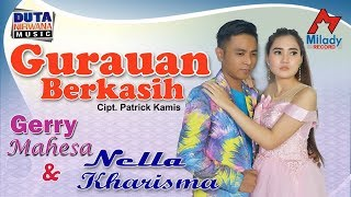 download lagu Nella Kharisma ft. Gerry Mahesa - Gurauan Berkasih [OFFICIAL] gratis