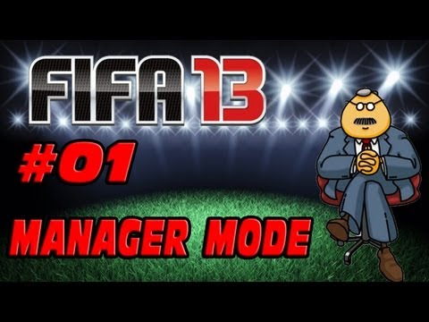 FIFA 13 – Manager Mode – Episode 01 – New Boss!