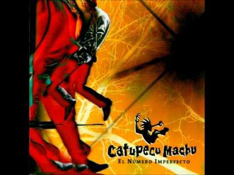 Catupecu Machu - Muéstrame Los Dientes