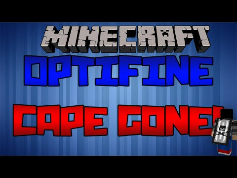 How to get Optifine Cape back after Minecraft Username change!