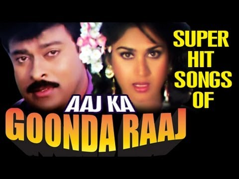 Aaj Ka Goondaraaj : All Songs Collection