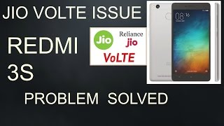 Redmi 3S/3S prime  4G JIO VOLTE (Voice Over LTE) issue solved in APN