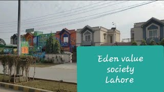 View of Eden Value society Lahore