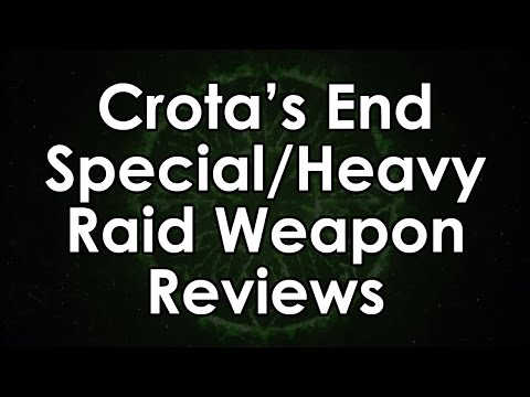 Destiny: Crota's End Special & Heavy Raid Weapon Reviews