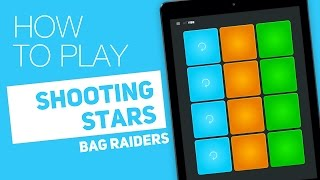 How to play: SHOOTING STARS (Bag Raiders) - SUPER PADS - Fly Kit