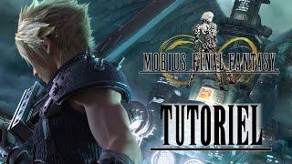 [Tutoriel] Commencer dans Final Fantasy Mobius