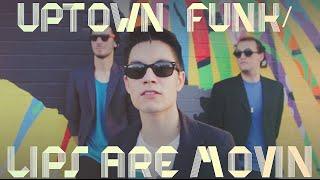 Download Lagu Uptown Funk/Lips Are Movin MASHUP!! (Sam Tsui Cover) Gratis STAFABAND