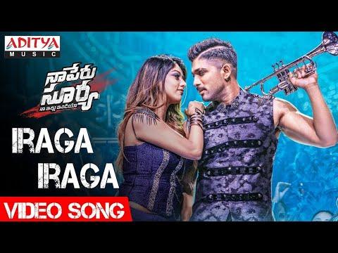 Iraga Iraga Video Song | Naa Peru Surya Naa Illu India Video Songs | Allu Arjun, Anu Emannuel