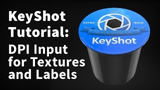KeyShot 5: DPI Input for Textures and Labels