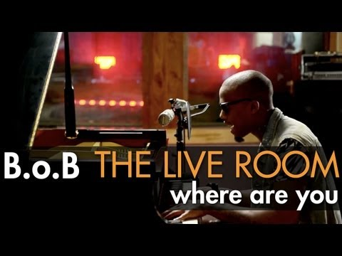 "B.o.B - ""Where Are You (B.o.B vs. Bobby Ray)"" captured in The Live Room"