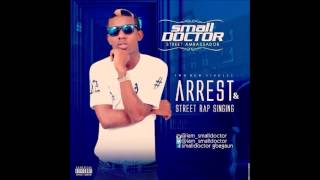 small Doctor - Arrest