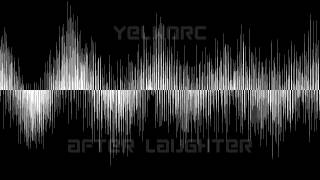 Watch Yelworc After Laughter video
