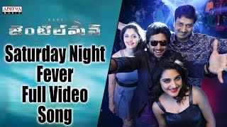 Saturday Night Fever Full Video Song  Gentleman Vi