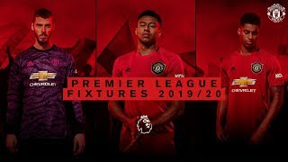 Manchester United | Premier League Fixtures 2019/20 | Man City, Liverpool, Chelsea, Arsenal, Spurs