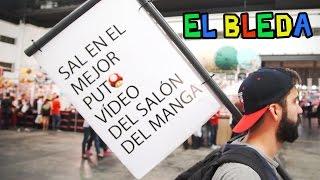 EL BLEDA | SALÓN DEL MANGA 2015 BARCELONA