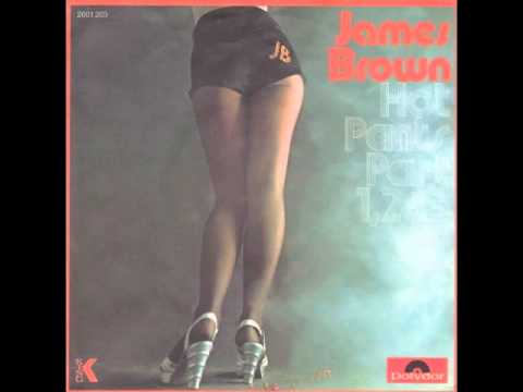 James Brown - Hot Pants, Pt. 1