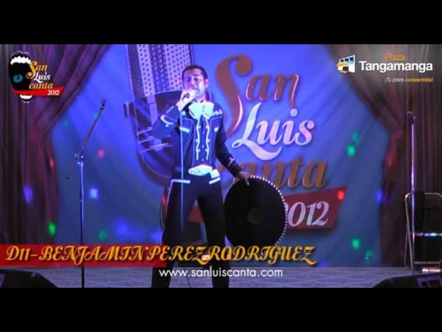 San Luis Canta 2012 - D11 BENJAMIN PEREZ RODRIGUEZ