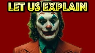 Joker - Let Us Explain