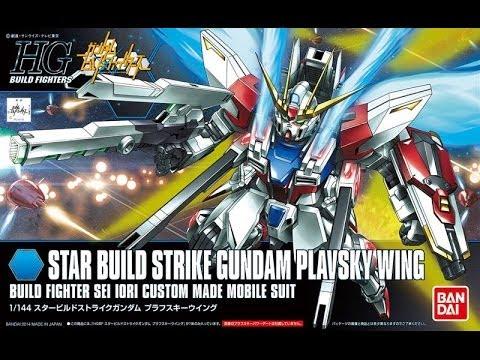 Bandai Gundam 1/144 HGBF Star Build Strike Gundam Plavsky Wing Review