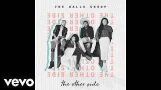 Download Lagu The Walls Group - And You Don't Stop (Audio) Gratis STAFABAND