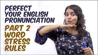 Rules for Syllable Stress / Word Stress L2 - Improve Your English Pronunciation | English Lesson