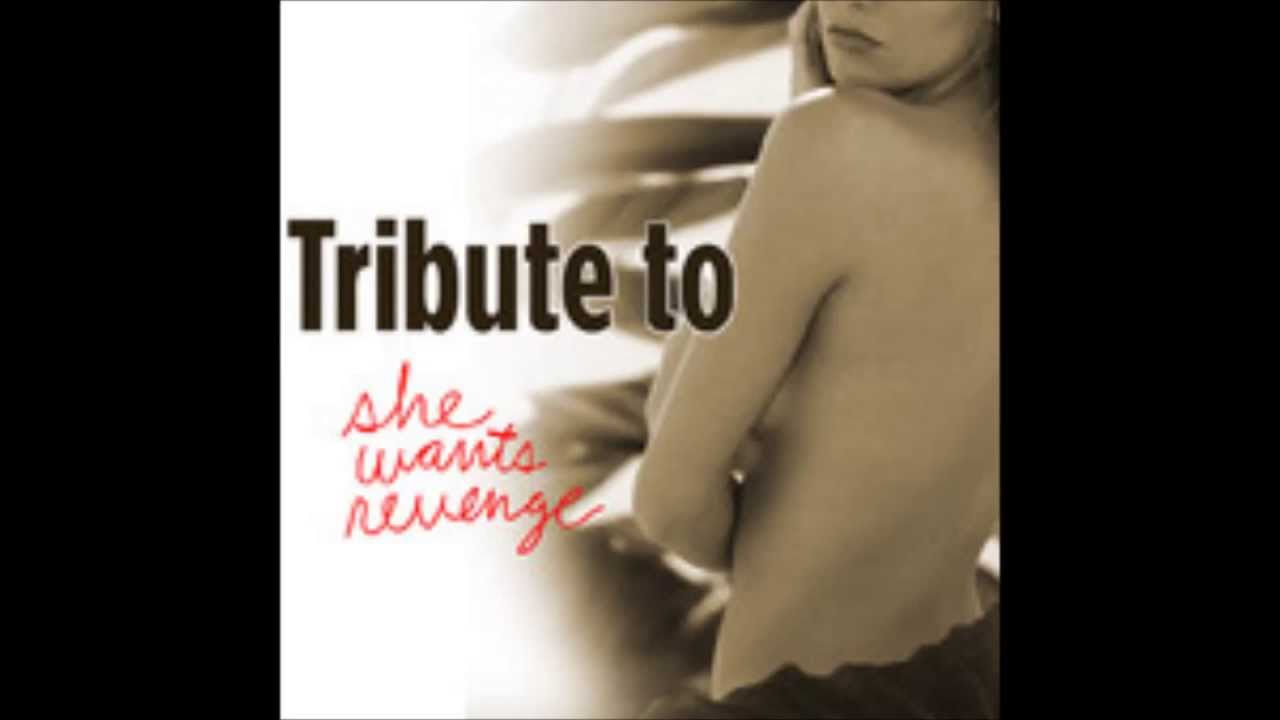 She Wants Revenge Quotes us by She Wants Revenge