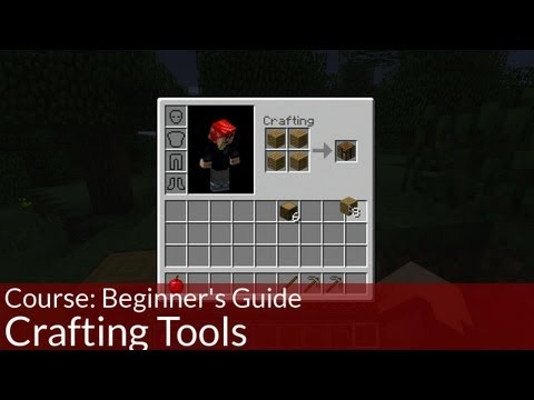Course: Beginner's Guide to Minecraft, Crafting Tools