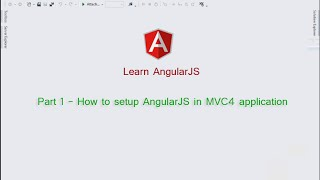 Part 1 - How to setup AngularJS in MVC4 application