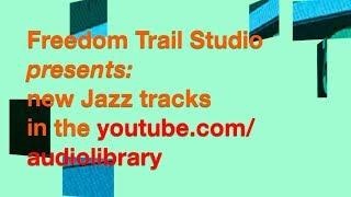 Jazz Tracks Sampler - Freedom Trail Studio