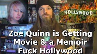 Zoe Quinn is Getting a Movie & a Memoir - Fuck Hollywood