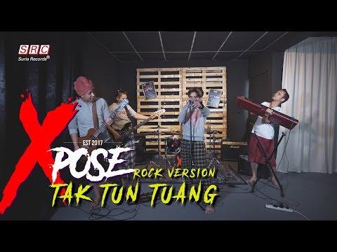 Tak Tun Tuang - Xpose Cover Rock Version