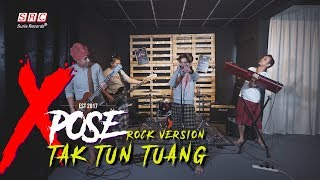 download lagu Tak Tun Tuang - Xpose Cover Rock Version gratis