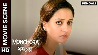Raima Sen doesn't want Abir Chatterjee to leave | Monchora | Movie Scene