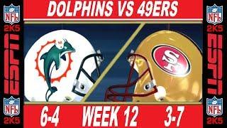 49ers vs Dolphins Week 12 ESPN NFL 2K5