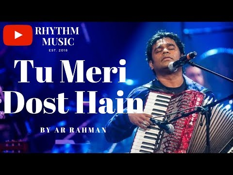 Best Of AR Rahman_Tu Meri Dost He_Yuvraj
