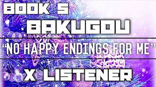 (Bakugou X Listener) ||| ANIME ASMR ||| ?No Happy Endings For Me?