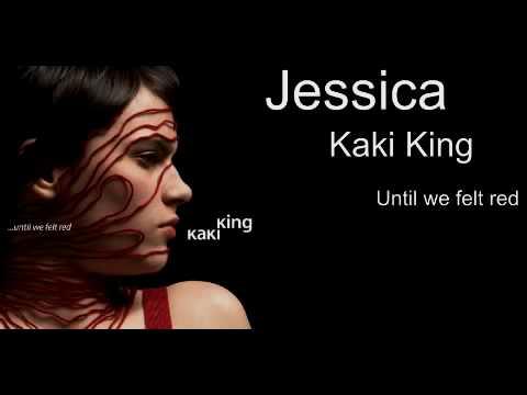 Kaki King - Jessica