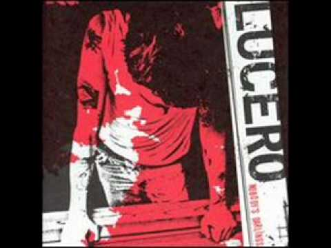 Lucero - Last Night In Town