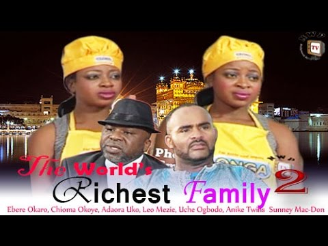 The World's Richest Family 2 - Nigerian Nollywood Movie
