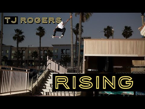 TJ Rogers 'RISING' Part