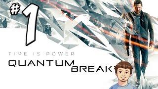 QUANTUM BREAK Gameplay Walkthrough - PART 1 - Iceman and Littlefinger (Xbox One)