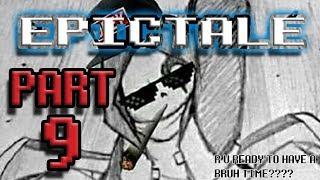 (Epictale Comic Dub) -Part 9/The Critical Moment-