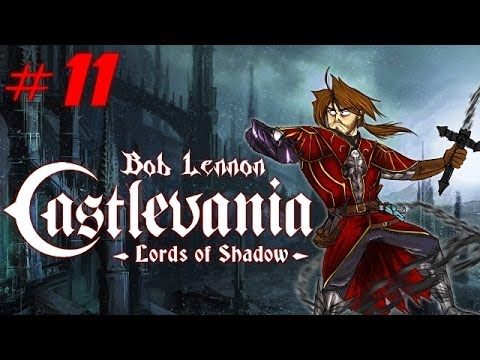 Castlevania : Lords of Shadow - Ep 11 - Playthrough FR 1080 par Bob Lennon