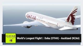 [FSX] World's Longest Flight! | Qatar Airways QR920 | Doha (OTHH) - Auckland (NZAA) | PMDG 777-200LR