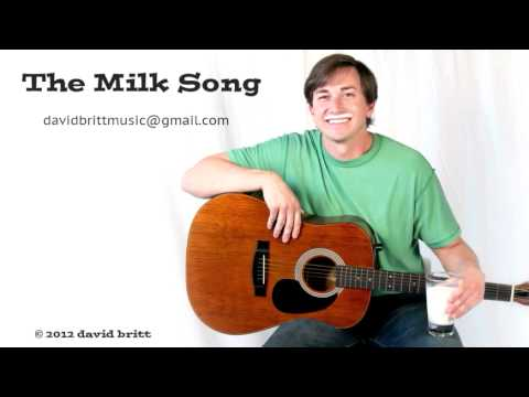 &quot;The Milk Song&quot; - David Britt