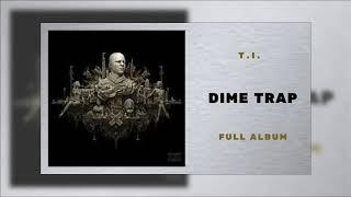 T.I. - Wraith Ft Yo Gotti (Dime Trap)