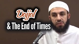 Dajjal & The End of Times - Bilal Assad